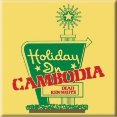 Dead Kennedys - DEAD KENNEDYS FRIDGE MAGNET: HOLIDAY IN CAMBODIA