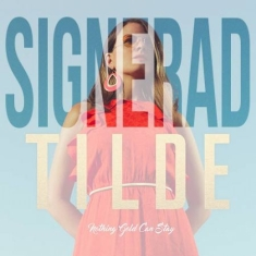 Tilde - Nothing Gold Can Stay - Signerad