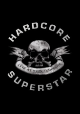 Hardcore Superstar - Live At Sticky Fingers (DVD)