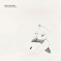 Walker Ryley - The Lillywhite Sessions