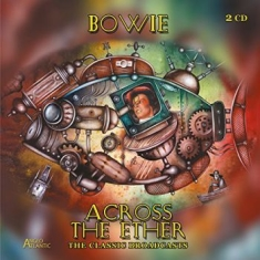 Bowie David - Across The Ether - The Classic Broa