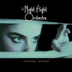Night Flight Orchestra The - Internal Affairs