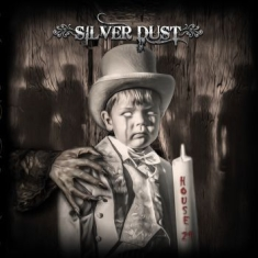Silver Dust - House 21