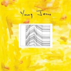 Young Jesus - Whole Thing Is Just There The