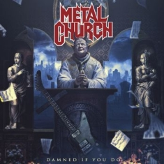 Metal Church - Damned If You Do (Digipack)