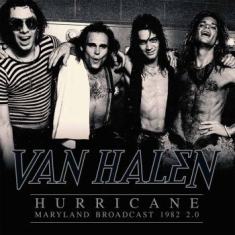 Van Halen - Hurricane - Maryland Broadcast 1982