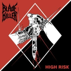 Blade Killer - High Risk