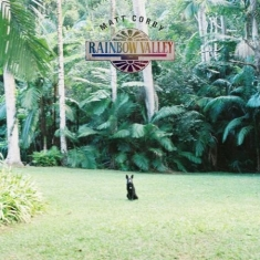 Corby Matt - Rainbow Valley (Vinyl)