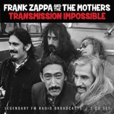 Frank Zappa & The Mothers Of Invent - Transmission Impossible (3Cd)
