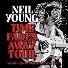 Neil Young - Time Fades Away Tour (Live Broadcas