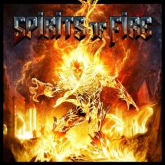 Spirits Of Fire - Spirits Of Fire