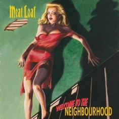 Meat Loaf - Welcome To The Neighbourhood (2Lp)