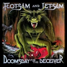 Flotsam And Jetsam - Doomsday For The Deceivers