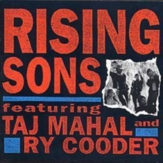 Rising Sons Ft Taj Mahal, Ry Cooder - Rising Sons