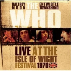 Who The - Live At The Isle Of Wight 1970 (Ltd