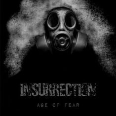 Insurrection - Age Of Fear