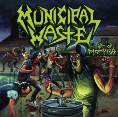 Municipal Waste - Art Of Partying (Vinyl)