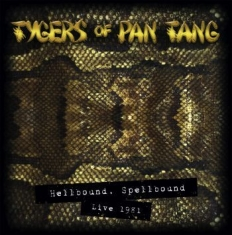 Tygers Of Pan Tang - Hellbound Spellbound '81 (Cd Gold D