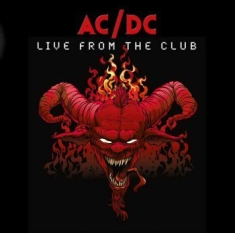 AC/DC - Live From The Club (Red Vinyl)