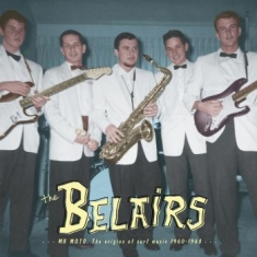 Belairs The - Mr Moto (Lp + Cd)