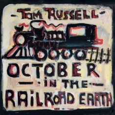 Russell Tom - October In The Railroad Earth