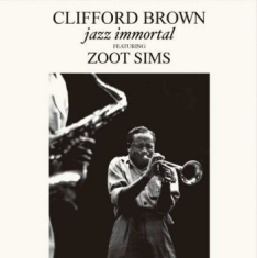 Brown Clifford Feat. Zoot Sims - Jazz Immortal