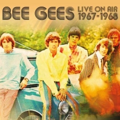 Bee Gees - Live On Air 1967-68