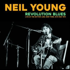 Neil Young - Revolution Blues: Live New York '74