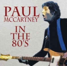 Paul McCartney - In The 80's - Interview Cd