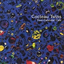Cocteau Twins - Four-Calendar Cafe (Vinyl)