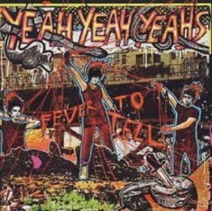 Yeah Yeah Yeahs - Fever To Tell (Uk Edition)