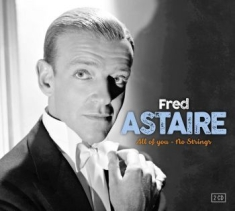 Astaire Fred - All Of You/No Strings