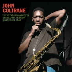 Coltrane John - Live Apollo Theater Düsseldorf 1960