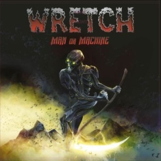 Wretch - Man Or Machine (Vinyl)