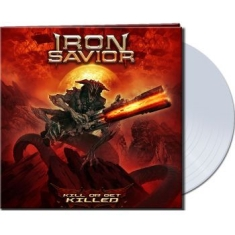 Iron Savior - Kill Or Get Killed (Vinyl Lp Ltd Cl