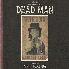 Neil Young - Dead Man (Music From And Inspi