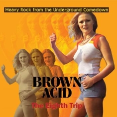 V/A - Brown Acid - The Eight Trip