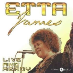 Etta James - Live And Ready