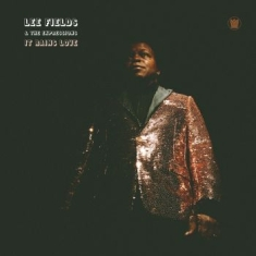 Lee Fields & The Expressions - It Rains Love