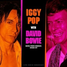 Iggy Pop & David Bowie - Best Of Live At Mantra Studios Broa