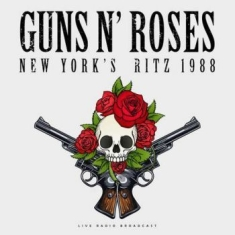 Guns N' Roses - Live At New York's Ritz 1988