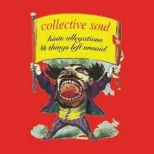Collective Soul - Hints, Allegations & Things Left Un