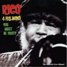 Rico & His Band - You Must Be Crazy