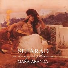 Aranda Mara - Sefarad (In The Heart Of Turkey)