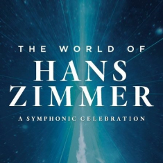 Hans Zimmer - The World Of Hans Zimmer - A Sympho