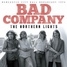Bad Company - Northern Lights (Live Broadcasts 19