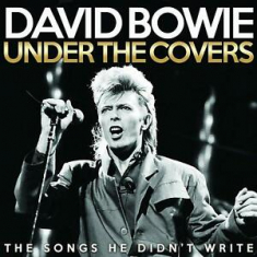 Bowie David - Under The Covers (Live Broadcasts)