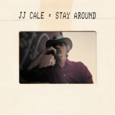 Cale J J - Stay Around