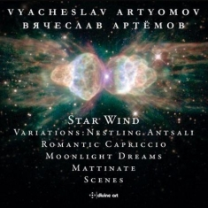 Artyomov, Vyacheslav - Star Wind And Other Works