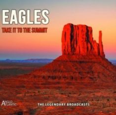 Eagles - Take It To The Summit (Fm)